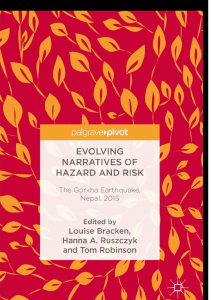 Evolving Narratives of Hazard and Risk: The Gorkha Earthquake, Nepal, 2015  (2018))