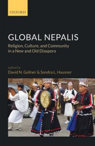 Global Nepalis : Religion, Culture, and Community in a New and Old Diaspora