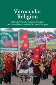 Vernacular Religion Cultural Politics, Community Belonging, and Personal Practice in the UK's Nepali Diaspora (2019)